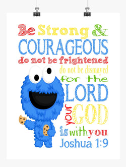 Cookie Monster Sesame Street Christian Nursery Decor Print, Be Strong & Courageous Joshua 1:9