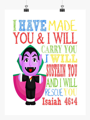 Count Sesame Street Christian Nursery Decor Print, I have made you and I will rescue you - Isaiah 46:4