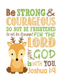 Deer Woodland Animal Christian Nursery Decor Print, Be Strong & Courageous Joshua 1:9