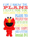 Elmo Sesame Street Christian Nursery Decor Print, For I Know The Plans I Have For You, Jeremiah 29:11