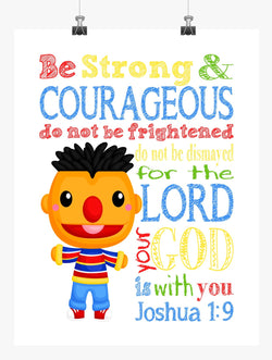 Ernie Sesame Street Christian Nursery Decor Print, Be Strong & Courageous Joshua 1:9
