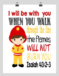 Fireman Real Life Superhero Christian Nursery Print - I Will Be With You, Isaiah 43:2-3
