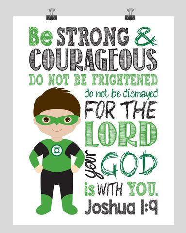 Green Lantern Superhero Christian Nursery Decor Print - Be Strong & Courageous Joshua 1:9