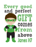 Green Lantern Superhero Christian Nursery Decor Print - Every Good and Perfect Gift Comes From Above - James 1:17