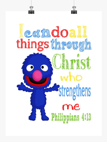 Grover Sesame Street Christian Nursery Decor Print, I Can Do All Things through Christ Who Strengthens Me Philippians 4:13