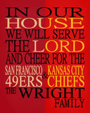 A House Divided - San Francisco 49ers & Kansas City Chiefs Personalized Family Name Christian Print