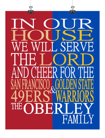 In Our House Cheer for the San Francisco 49ers and Golden State Warriors Personalized Family Name Christian Print
