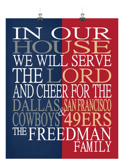 A House Divided - Dallas Cowboys and San Francisco 49ers Personalized Family Name Christian Print