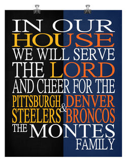 A House Divided Pittsburgh Steeleres & Denver Broncos Personalized Family Name Christian Print