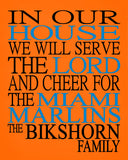 In Our House We Will Serve The Lord And Cheer for The Miami Marlins Personalized Christian Print - sports art - multiple sizes