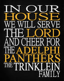 In Our House We Will Serve The Lord And Cheer for The Adelphi Panthers Personalized Family Name Christian Print