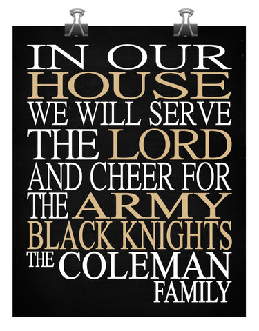 In Our House We Will Serve The Lord And Cheer for The Army Black Knights Personalized Family Name Christian Print