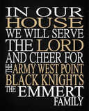 In Our House We Will Serve The Lord And Cheer for The Army West Point Black Knights Personalized Family Name Christian Print