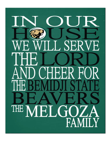 In Our House We Will Serve The Lord And Cheer for The Bemidji State Beavers Personalized Christian Print