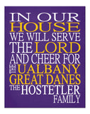 In Our House We Will Serve The Lord And Cheer for The UAlbany Great Danes Personalized Family Name Christian Print