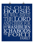 In Our House We Will Serve The Lord And Cheer for The Washburn Ichabods Personalized Family Name Christian Print