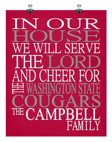In Our House We Will Serve The Lord And Cheer for The Washington State Cougars Personalized Christian Print