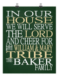 In Our House We Will Serve The Lord And Cheer for The William & Mary Tribe Personalized Christian Print - Perfect gift - sports art - multiple sizes