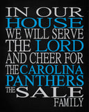 In Our House We Will Serve The Lord And Cheer for The Carolina Panthers Personalized Family Name Christian Print
