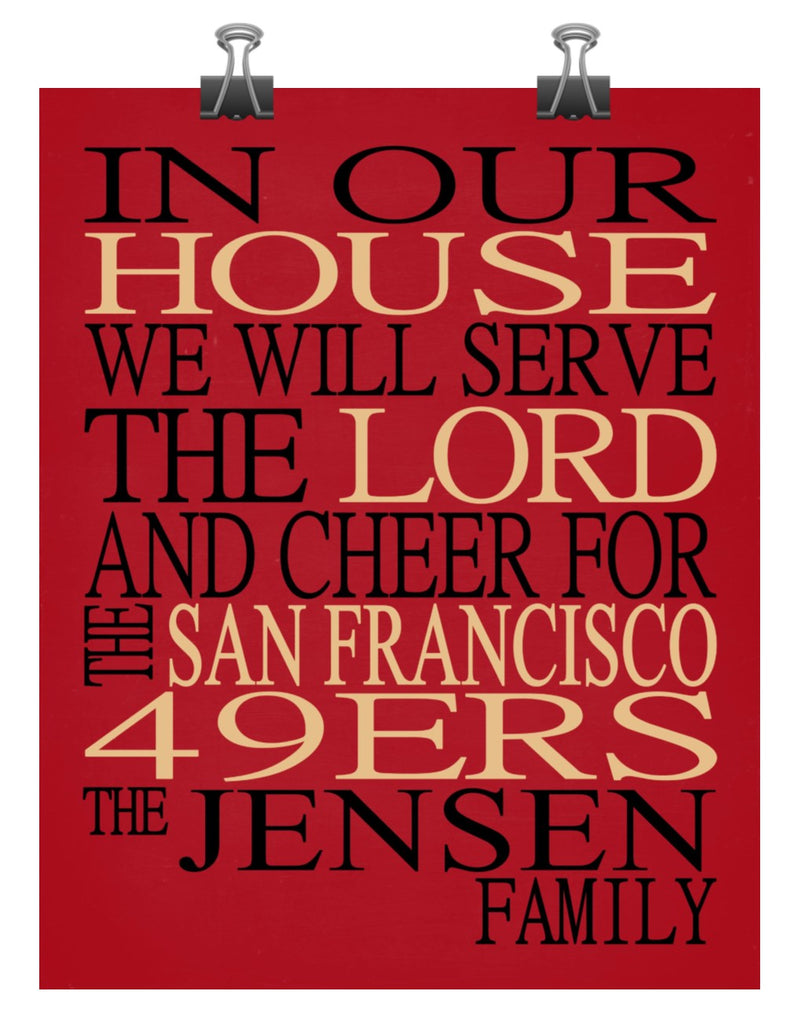 In Our House We Will Serve The Lord And Cheer For The San