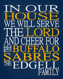 In Our House We Will Serve The Lord And Cheer for The Buffalo Sabres Personalized Family Name Christian Print