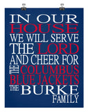 In Our House We Will Serve The Lord And Cheer for The Columbus Blue Jackets Personalized Christian Print - sports art - multiple sizes