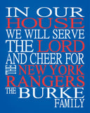 In Our House We Will Serve The Lord And Cheer for The New York Rangers Personalized Christian Print - sports art - multiple sizes