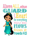 Jasmine Christian Princess Nursery Decor Print, Above all else Guard your Heart - Proverbs 4:23