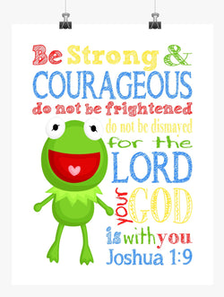 Kermit the Frog Sesame Street Christian Nursery Decor Print, Be Strong & Courageous Joshua 1:9