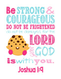Kooky Cookie Shopkins Christian Nursery Decor Print, Be Strong & Courageous Joshua 1:9