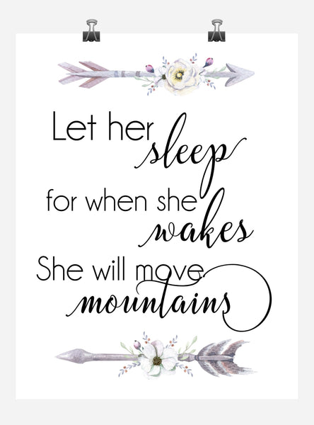Boho Tribal Watercolor Nursery Wall Art Print - Let Her Sleep For When She Wakes She Will Move Mountains