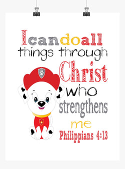 Marshall Paw Patrol Christian Nursery Decor Print, I Can Do All Things through Christ Who Strengthens Me Philippians 4:13