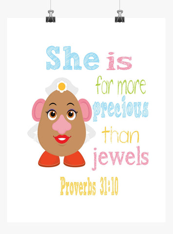 Mrs. Potato Head Toy Story Christian Nursery Decor Print, She is far more Precious than Jewels, Proverbs 31:10