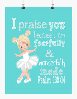 Blonde Ballerina Christian Nursery Decor Print, Fearfully & Wonderfully Made Psalm 139:14