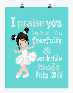 Ballerina with Dark Hair Christian Nursery Decor Print, Fearfully & Wonderfully Made Psalm 139:14