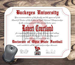 Ohio State Buckeyes Ultimate Football Fan Personalized Diploma Mouse Pad