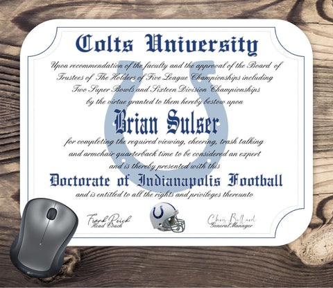 Personalized Indianapolis Colts University Ultimate Fan Diploma Mouse Pad