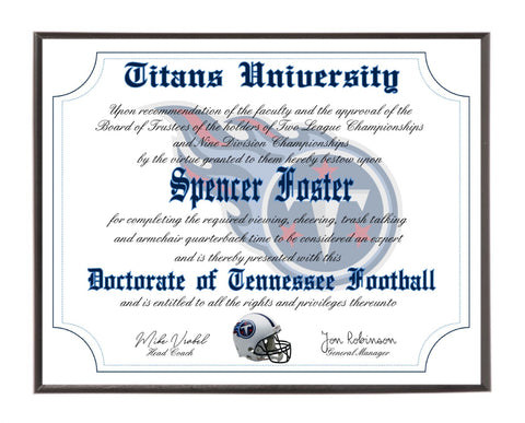 Personalized Tennessee Titans Ultimate Football Fan Diploma Wood Plaque