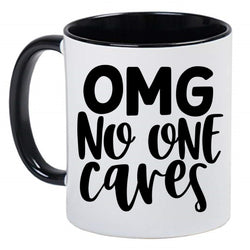 Funny Sarcasm Black and White Coffee Mug - OMG No One Cares