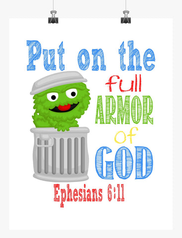 Oscar the Grouch Sesame Street Christian Nursery Decor Print, Put on the Full Armor of God, Ephesians 6:11