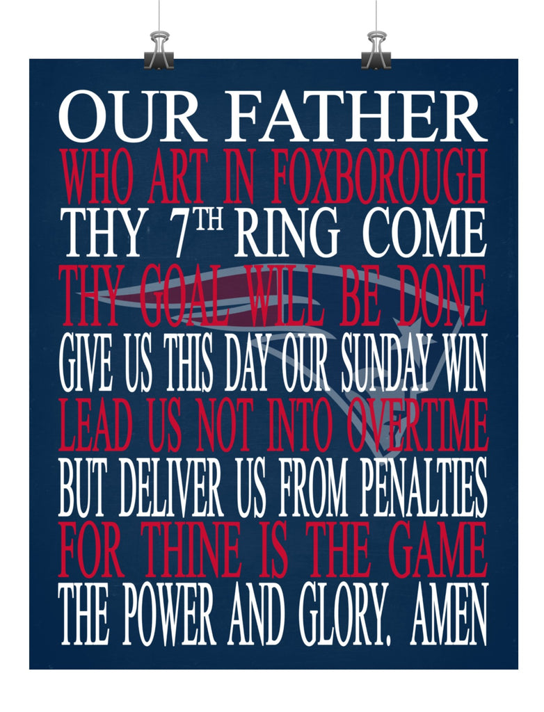 Football Lord S Prayer Our Father Who Art In Foxborough New England Patriots Christian Print