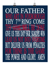 Football Lord's Prayer - Our Father who art in Foxborough - New England Patriots Christian print