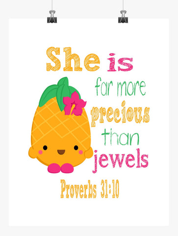 Pineapple Crush Shopkins Christian Nursery Decor Print, She is far more Precious than Jewels - Proverbs 31:10