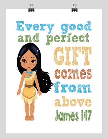 Pocahontas Christian Princess Nursery Decor Wall Art Print - Every Good and Perfect Gift Comes From Above - James 1:17