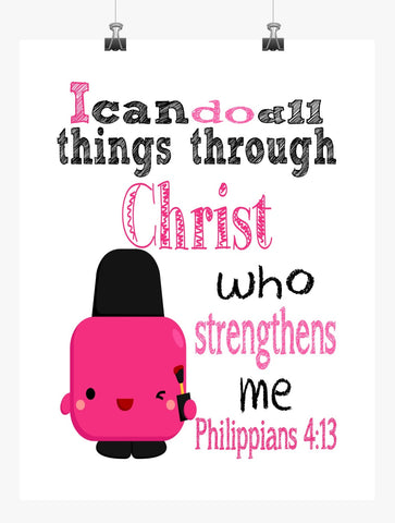 Polly Polish Shopkins Christian Nursery Decor Print, I Can Do All Things Through Christ Who Strengthens Me - Philippians 4:13