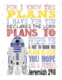 R2D2 Christian Star Wars Nursery Decor Print, For I Know The Plans I Have For You - Jeremiah 29:11