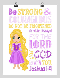 Rapunzel Christian Princess Nursery Decor Print, Be Strong & Courageous Joshua 1:9