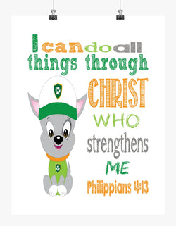 Rocky Paw Patrol Christian Nursery Decor Print, I Can Do All Things through Christ Who Strengthens Me Philippians 4:13