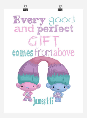 Satin and Chenille Trolls Christian Nursery Decor Print, Every Good and Perfect Gift Comes From Above - James 1:17