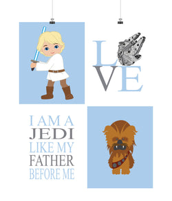 Star Wars Nursery Decor Set of 4 Prints, Luke Skywalker, Chewbacca, Love, I Am A Jedi Like My Father Before Me